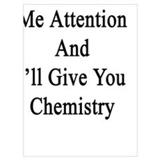 Give Me Attention And I'll Give You Chemistry  Poster
