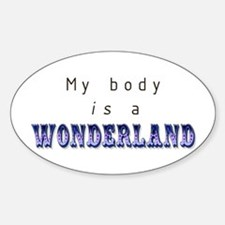 My Body is a Wonderland Oval Decal