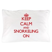Keep Calm and Snorkeling ON Pillow Case