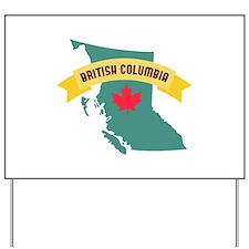 British Columbia Yard Sign