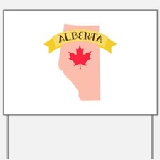 Alberta Yard Sign