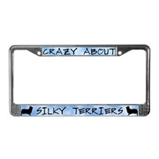 Crazy About Silky Terriers License Plate Frame