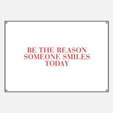 Be the reason someone smiles today-Bau red 500 Ban