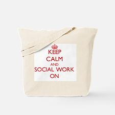 Keep Calm and Social Work ON Tote Bag