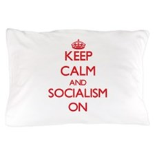 Keep Calm and Socialism ON Pillow Case