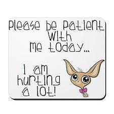 Please be patient Mousepad