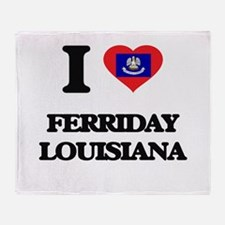I love Ferriday Louisiana Throw Blanket