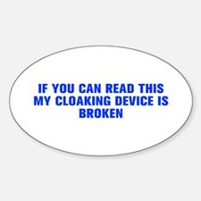 If you can read this my cloaking device is broken-
