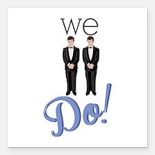 """We Do! Square Car Magnet 3"""" x 3"""""""