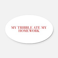 My tribble ate my homework-Bau red 500 Oval Car Ma