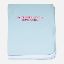 My tribble ate my homework-Bau red 500 baby blanke
