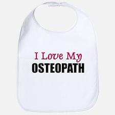 I Love My OSTEOPATH Bib