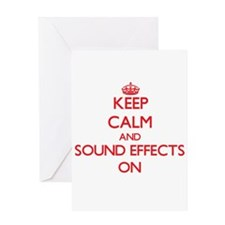 Keep Calm and Sound Effects ON Greeting Cards