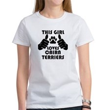 This Girl Loves Cairn Terriers T-Shirt