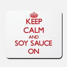 Keep Calm and Soy Sauce ON Mousepad