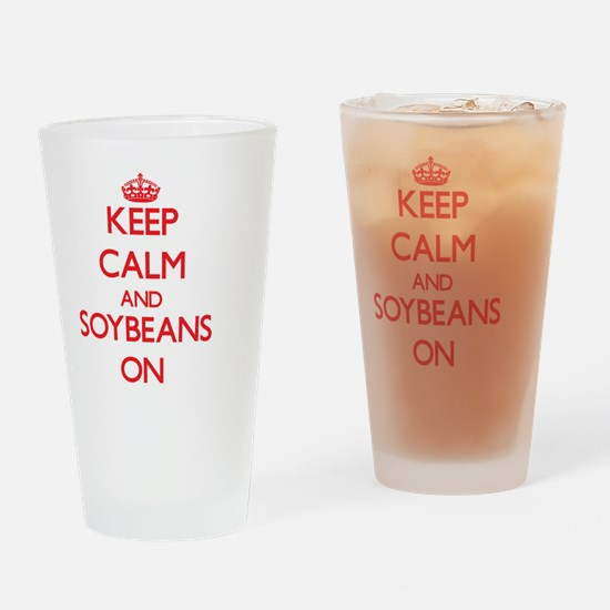 Keep Calm and Soybeans ON Drinking Glass