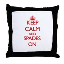 Keep Calm and Spades ON Throw Pillow