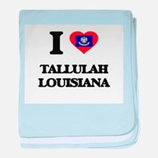 I love Tallulah Louisiana baby blanket