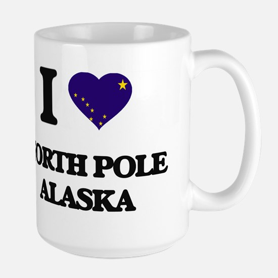 I love North Pole Alaska Mugs