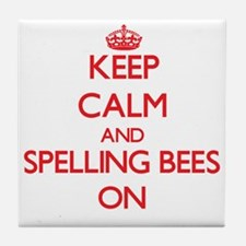 Keep Calm and Spelling Bees ON Tile Coaster