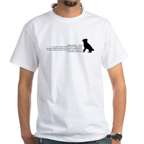 Pug Definition White T-Shirt