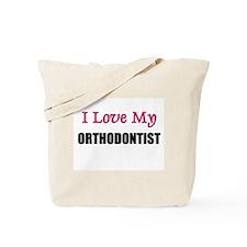 I Love My ORTHODONTIST Tote Bag