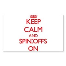 Keep Calm and Spin-Offs ON Decal