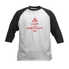 Keep Calm and Sportscasts ON Baseball Jersey