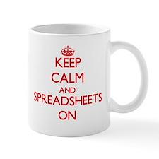 Keep Calm and Spreadsheets ON Mugs