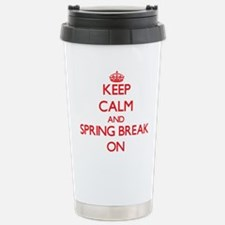 Keep Calm and Spring Br Stainless Steel Travel Mug