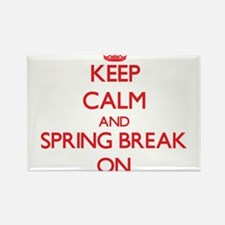 Keep Calm and Spring Break ON Magnets