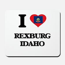 I love Rexburg Idaho Mousepad