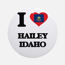 I love Hailey Idaho Ornament (Round)