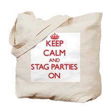 Keep Calm and Stag Parties ON Tote Bag