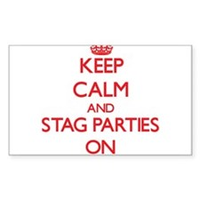 Keep Calm and Stag Parties ON Decal