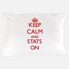 Keep Calm and Stats ON Pillow Case