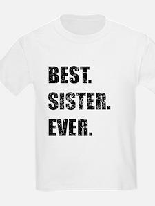 Best. Sister. Ever. T-Shirt