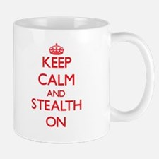Keep Calm and Stealth ON Mugs