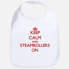 Keep Calm and Steamrollers ON Bib