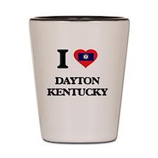 I love Dayton Kentucky Shot Glass