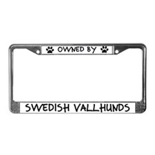 Owned by Swedish Vallhunds License Plate Frame