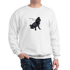 Must Love Pugs Sweatshirt