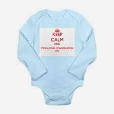 Keep Calm and Stimulating Conversation O Body Suit
