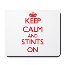 Keep Calm and Stints ON Mousepad