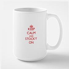 Keep Calm and Stocky ON Mugs