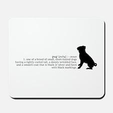 Pug Definition Mousepad