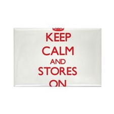 Keep Calm and Stores ON Magnets