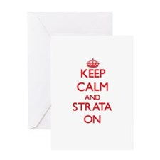 Keep Calm and Strata ON Greeting Cards