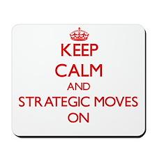 Keep Calm and Strategic Moves ON Mousepad