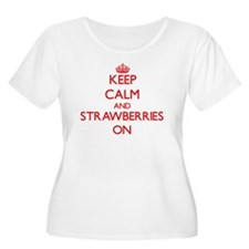 Keep Calm and Strawberries ON Plus Size T-Shirt
